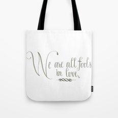 Fools In Love Tote Bag