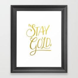 """Stay Gold"" Modern Calligraphy/Typography - Minimal Gold & White Framed Art Print"