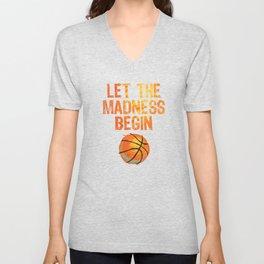 Let The Madness Begin, Basketball Player,Team Baller,Hoops Fanatics Brackets Playoffs Unisex V-Neck
