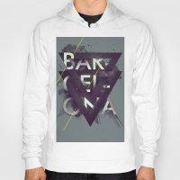 barcelona Hoodies featuring Barcelona by Giga Kobidze