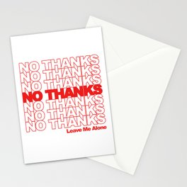 NO THANKS // Leave Me Alone (white) Stationery Cards