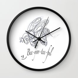 OLena Art Tee Design Bee-yoo-tee-ful Drawing Wall Clock
