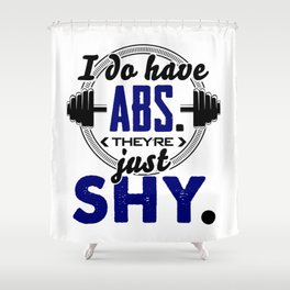Shy Abs Fitness Workout Gym Training Design Shower Curtain