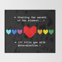 This Fills You With Determination Throw Blanket