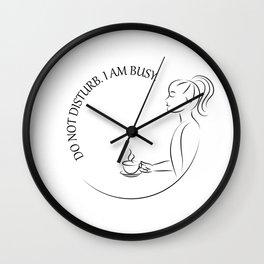 Do not disturb drinking coffee Wall Clock