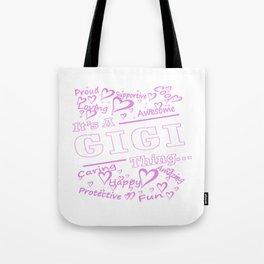 IT'S A GIGI THING Tote Bag