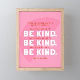 Be Kind Mr. Rogers Quote Framed Mini Art Print