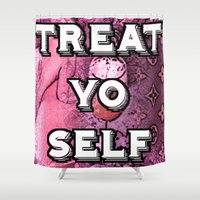 treat yo self Shower Curtains featuring TREAT YO SELF by D Arnold Designs