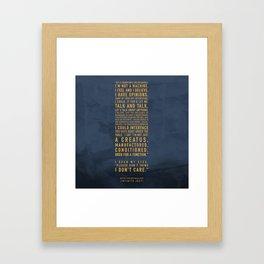 Not a Machine Framed Art Print