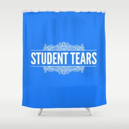 Student Tears Shower Curtain
