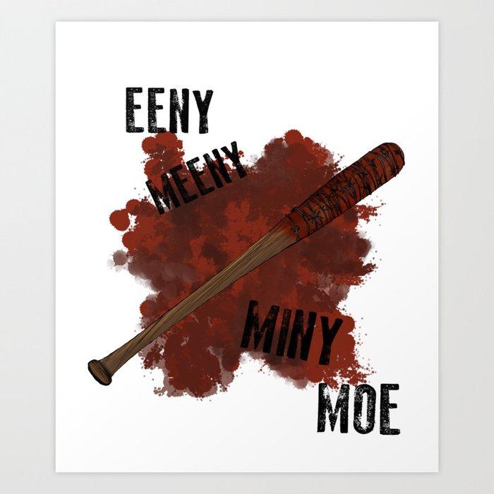 The Walking Dead Eeny Meeny Miny Moe Art Print By