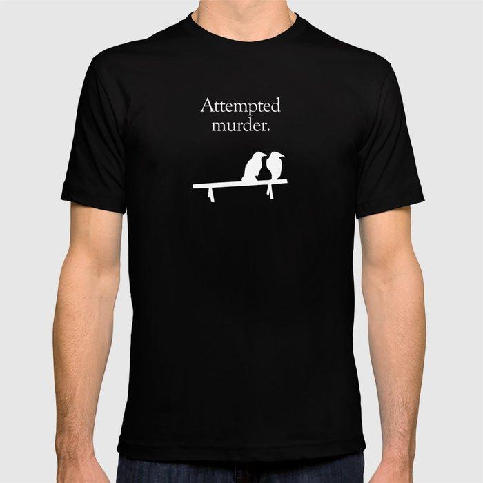 Attempted Murder (white design) T-shirt