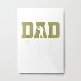 My Dad My Veteran My Hero my dad is a veteran Son Daughter T Shirt Metal Print