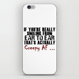 Smiling Wide Creepy AF Scary Crap iPhone Skin