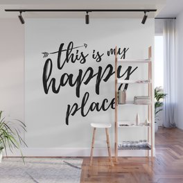 THIS IS MY HAPPY PLACE Wall Mural