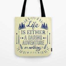 Adventure Life Tote Bag