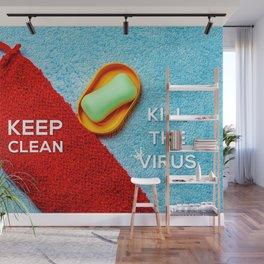 Keep Clean, Kill The Virus Wall Mural
