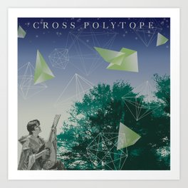 Cross Polytope (16 Cell Revisited) Art Print