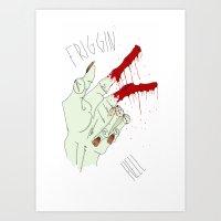 Frggin' Hell Art Print