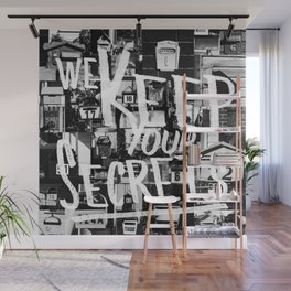 We Keep Your Secrets Wall Mural