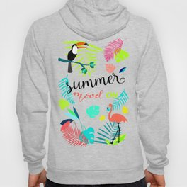 Summer is on Hoody