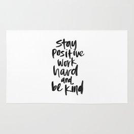 Stay Positive. Work Hard. Be Kind. Rug