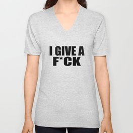I give a fuck funny quote Unisex V-Neck