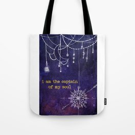 I Am the Captain of My Soul Tote Bag