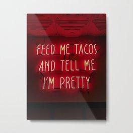 feed me tacos newburgh, new york Metal Print