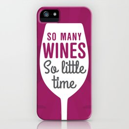 So Many Wines iPhone Case