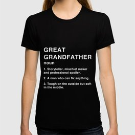 Great Grandfather Definition T -Funny Father's Day print T-shirt