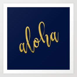 Aloha gold brush script on midnight navy blue glam summer design Art Print