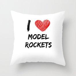 I Love Model Rockets Throw Pillow