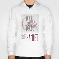 hamlet Hoodies featuring Hamlet by Typo Negative