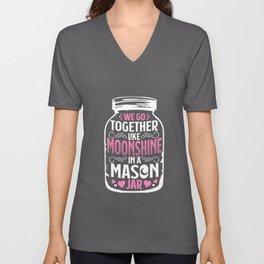 Together Like Moonshine In A Mason Jar - Distiller Unisex V-Neck