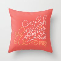 shameless Throw Pillows featuring English is a Shameless Whore, Stephen Fry by A Rose Cast