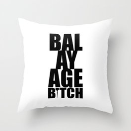 Balayage Bitch Throw Pillow