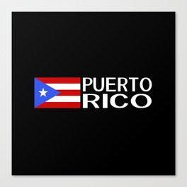 Puerto Rico: Puerto Rican Flag & Puerto Rico Canvas Print