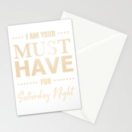 Funny Must have For Saturday Night Stationery Cards