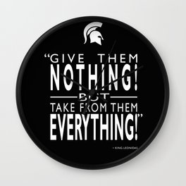 Take From Them Everything Wall Clock