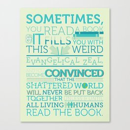 The Fault in Our Stars - Sometimes you read a book... Canvas Print