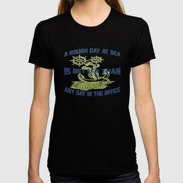 ROUGH DAY AT SEA T-shirt