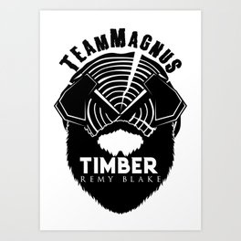 TIMBER By Remy Blake Art Print