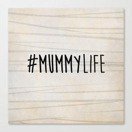 #MummyLife Canvas Print