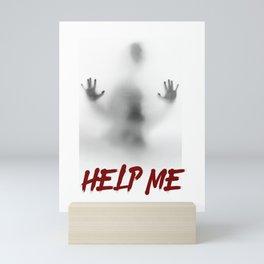 Help Me Scary and Terrifying Halloween Gift Mini Art Print