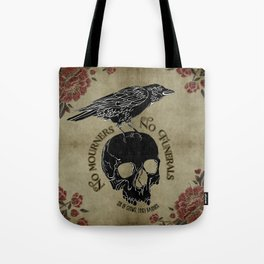 No mourners no funerals - Six of Crows Tote Bag