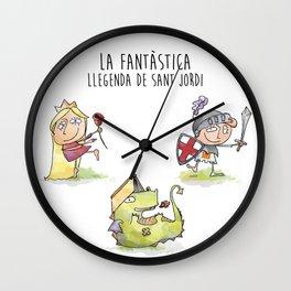 LA FANTÀSTICA LLEGENDA DE SANT JORDI Wall Clock