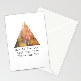 Look at the stars, look how they shine for you Stationery Cards