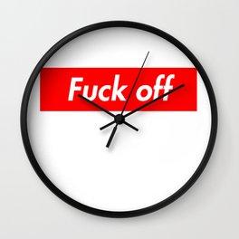 Fu*k off Wall Clock