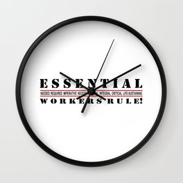 Essential Workers Rule 2 Wall Clock